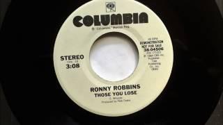 Those You Lose , Ronny Robbins , 1984