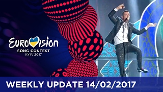 Eurovision Song Contest Weekly Update 14/02/2017