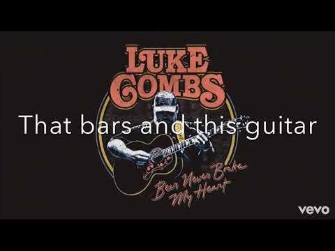 Beer Never Broke My Heart-Luke Combs Lyrics