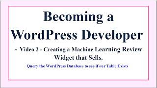 Becoming a WordPress Developer – Query the WordPress Database