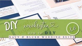 XOXOKristen: How To DIY Navy And Blush Wedding Invitation Suite - Tutorial
