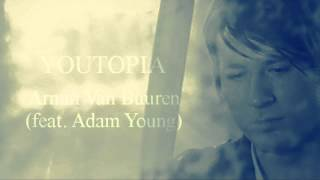 Youtopia (feat. Adam Young) - Armin Van Buuren with Lyrics [CC]