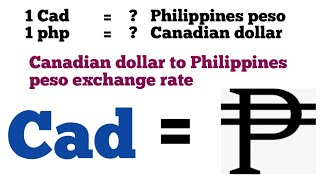 Canadian dollar to philippines peso exchange rate | cad to php | php to cad | canadian dollar to php