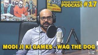 Modi Ji Ki Games - Wag The Dog   Junaid Akram
