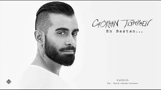 Kalbim [Official Audio Video]   Gökhan Türkmen #enbaştan