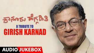 gratis download video - Kanooru Heggadithi - A Tribute to Girish Karnad | Kanooru Heggadithi Songs | Girish Karnad, Tara