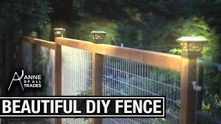Easy, Beautiful DIY Fence