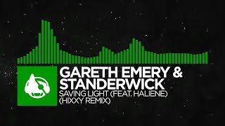 Gareth Emery & Standerwick - Saving Light (Hixxy Remix) [Saving Light (The Remixes)]
