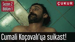Çukur 2.Sezon 1.Bölüm - Cumali Koçovalı'ya Suikast!