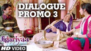 Jigariyaa - Dialogue Promo - 3