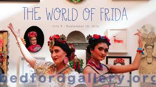"""The world of Frida"" at Bedford Gallery, a tremendous opening night"