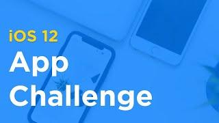 Weekend iOS 12 App Challenge - 9-14-18 (Xcode 10 + Swift 4.2)