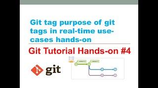 git | DevOps | git tutorial for beginners | git tags real-time use-cases |  git tutorial #4