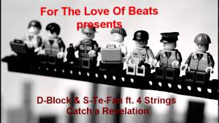 D-Block & S-Te-Fan ft. 4 Strings - Catch a Revelation