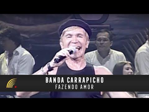 Banda Carrapicho - Fazendo Amor - Ao Vivo Teatro Amazonas