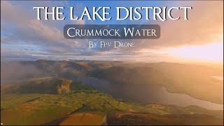 CRUMMOCK WATER   THE LAKE DISTRICT   CINEMATIC FPV   DRONE VIDEO