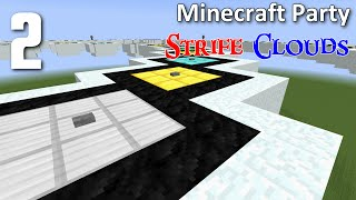 Minecraft Party - Strife Clouds [2]