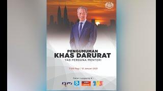 Pengumuman Khas Darurat YAB Perdana Menteri
