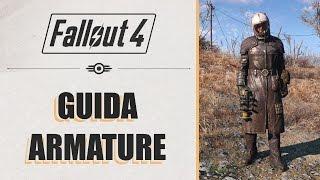 Fallout 4 - GUIDA COMPLETA ALLE ARMATURE  (No Spoiler!)