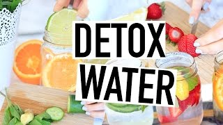 DETOX WATER RECIPES! How To Get Clear Skin + Energy!