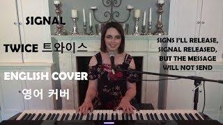 [ENGLISH COVER] Signal - TWICE (트와이스) - Emily Dimes 영어 커버