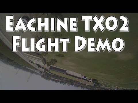 eachine-tx02-flight-footage
