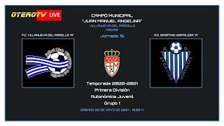 R.F.F.M. - PRIMERA DIVISIÓN AUTONÓMICA JUVENIL (Grupo 1) - Jornada 15: F.C. Villanueva del Pardillo 3-1 A.D. Sporting Hortaleza