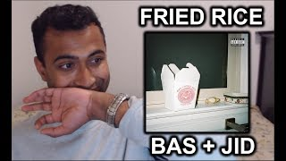 Bas   Fried Rice Ft. JID   REACTION  ANALYSIS !!