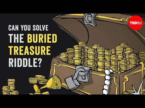 Can you solve the buried treasure riddle? – Daniel Griller