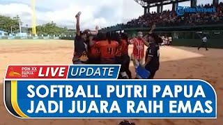 Hasil Final Softball Putri PON XX: Papua Berhasil Jadi Juara seusai Bertarung Sengit Lawan Sultra
