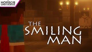 THE SMILING MAN (Minecraft Horror Film)
