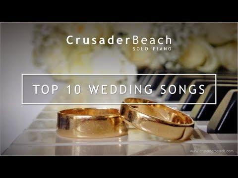 Top 10 Wedding Songs For Walking Down The Aisle | Best Wedding Songs 2018