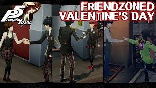 Friendzoned Valentine's Day - Persona 5 Royal