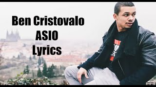 Ben Cristovao #ASIO Lyrics