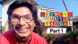 Deewane Huye Paagal - Superhit Comedy Movie Part 1-  Akshay Kumar - Paresh Rawal - Vijay Raaz