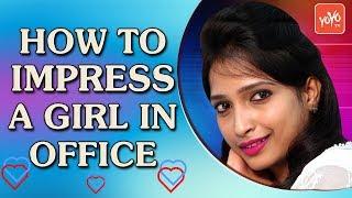 How To Impress a Girl in Office   Mahanubhavudu -Telugu Comedy Web Series      YOYO TV Channel