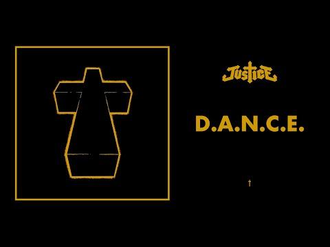 Justice - D.A.N.C.E. - †
