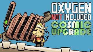 Power and Oxygen! - Oxygen Not Included Gameplay - Cosmic Upgrade