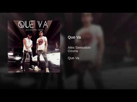 Alex sensation Feat. Ozuna - Que va (Audio Official)
