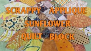 Scrappy Sunflower Applique Quilt Block