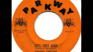 """""""Let's Twist Again"""" - Chubby Checker (1961 Parkway)"""