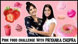I ate PINK FOOD For 24 Hours ft Priyanka Chopra | The Sky Is Pink | Rickshawali