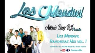 LOS MENDÍVIL MIX RANCHERAS VOL. 1, ANTONIO DÍAZ DJ, OAXACA - MÉXICO