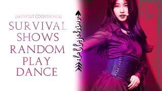 KPOP RANDOM PLAY DANCE | SURVIVAL KPOP SHOW VER. (Produce, MixNine, The Unit, Idol School)
