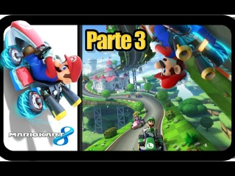 Mario Kart 8 - Parte 3 Dame Algo Bueno - Español