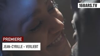 Jean-Cyrille - Verliebt (prod. by CAID) | 16BARS.TV PREMIERE