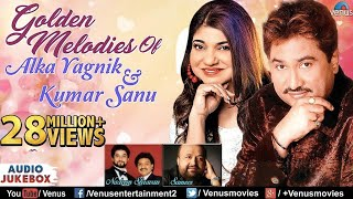Kumar Sanu & Alka Yagnik - Golden Melodies | 90
