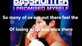 Basshunter - I Promised Myself (Lyrics)