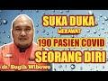 VIRAL!! Suka Duka dr. Sugih melayani 190 pasien OTG Covid-19 seorang diri