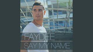 Say My Name (Radio Edit)